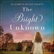 The Bright Unknown - Audiobook