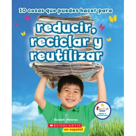 Trade En Español (10 Cosas Que Puedes Hacer Para Reducir, Reciclar y)