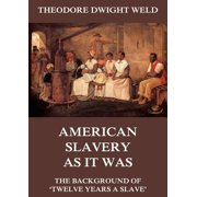 American Slavery As It Was - eBook
