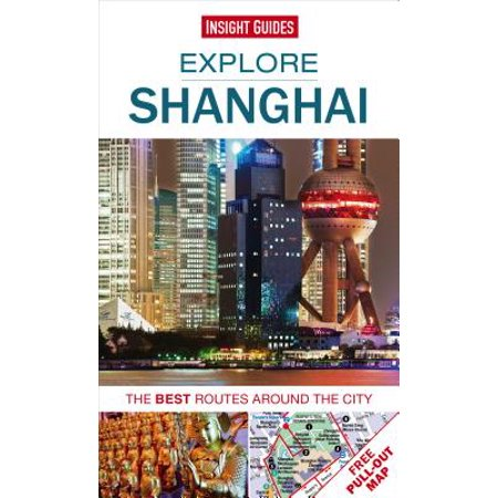 Explore Shanghai : The Best Routes Around the