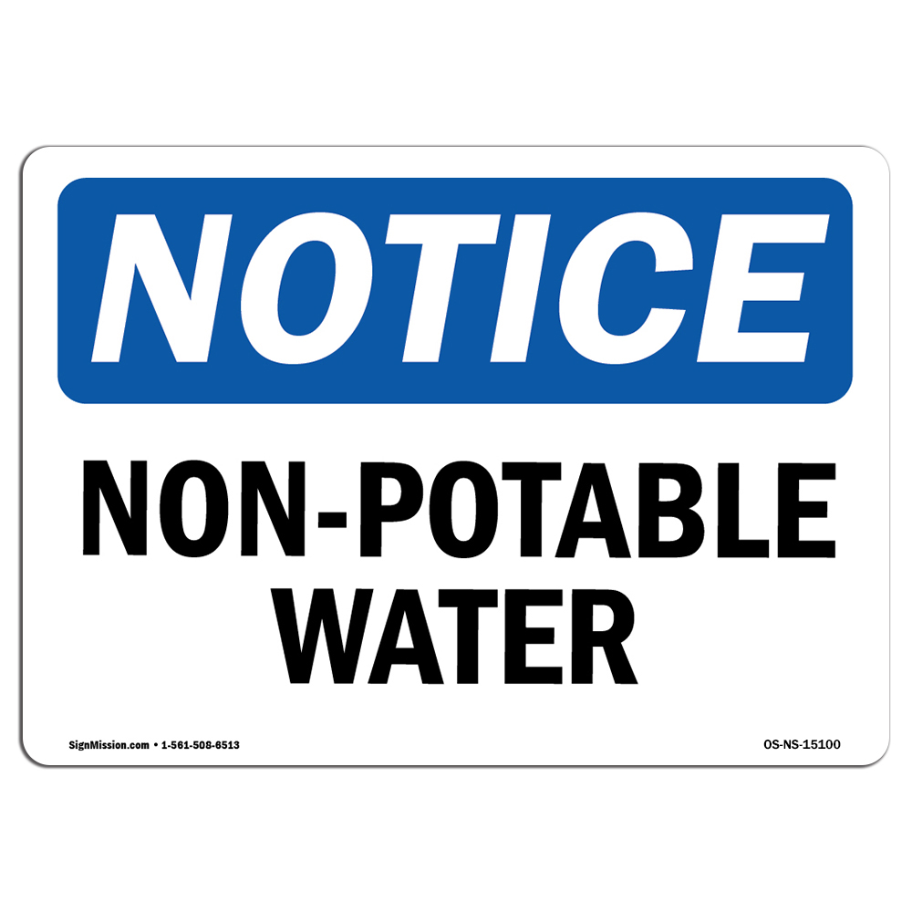 Non-Potable Water Not For Drinking SignHeavy Duty OSHA Notice