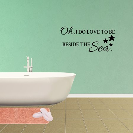 Wall Decal Quote Oh I Do Love To Be Beside The Sea Vinyl Sticker Lettering Art Design XJ288