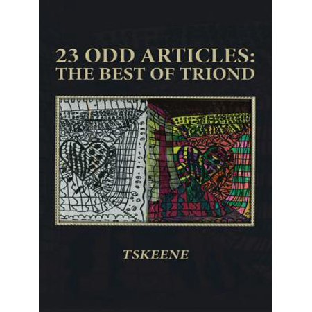 23 Odd Articles: the Best of Triond - eBook