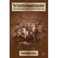 The Trial of the Haymarket Anarchists (Paperback)