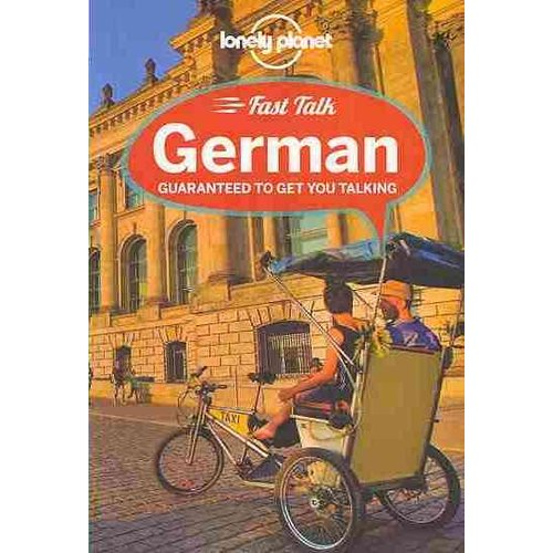 Lonely Planet Fast Talk German: Guaranteed to Get You Talking