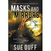 Masks and Mirrors : Book Two: The Weir Chronicles
