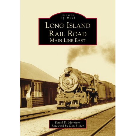 Long Island Rail Road : Main Line East