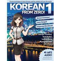 Korean From Zero! 1 : Master the Korean Language and Hangul Writing System with Integrated Workbook and Online Course