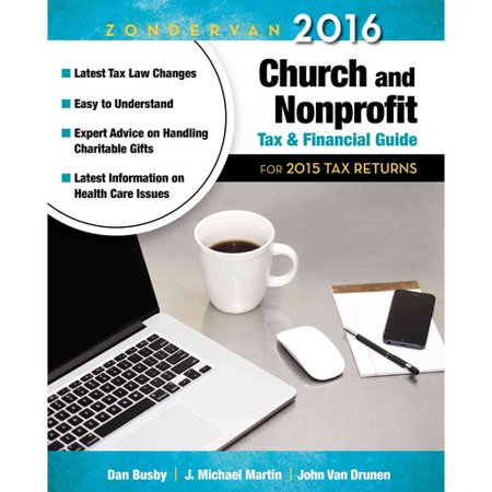 Zondervan Church And Nonprofit Tax And Financial Guide 2016  For 2015 Tax Returns