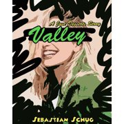 Valley - A Just Desserts Story - eBook