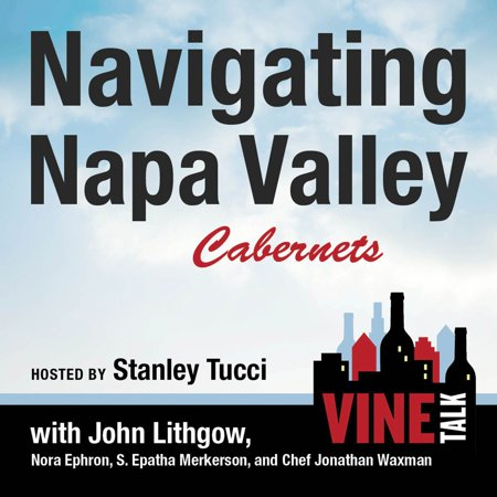 Napa Valley Vineyards Cabernet - Navigating Napa Valley Cabernets - Audiobook