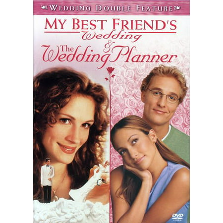 My Best Friend's Wedding / The Wedding Planner