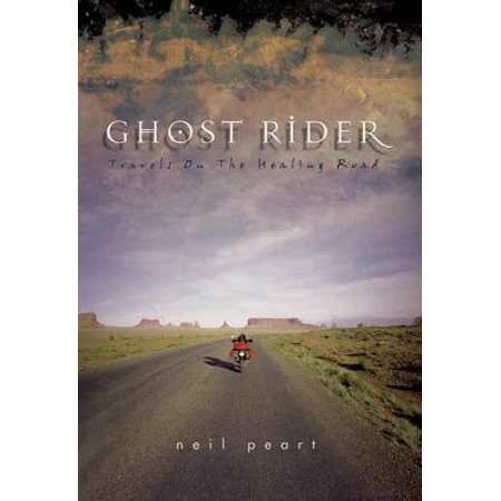 Ghost Rider : Travels on the Healing Road