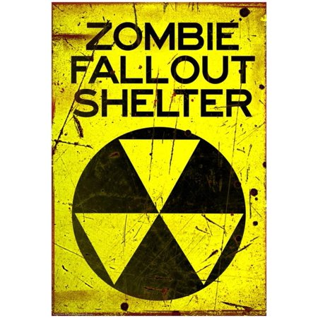 Zombie Fallout Shelter Sign Black Triangle Poster - 13x19