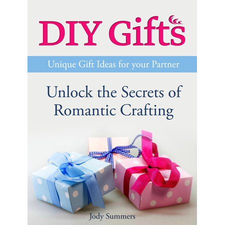 DIY Gifts: Unique Gift Ideas for your Partner. Unlock the Secrets of Romantic Crafting - - Diy Craft Ideas For Halloween