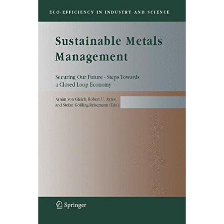 Sustainable Metals Management   Securing Our Future   Steps Towards A Closed Loop Economy