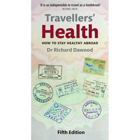 - Travellers' Health : How to Stay Healthy Abroad