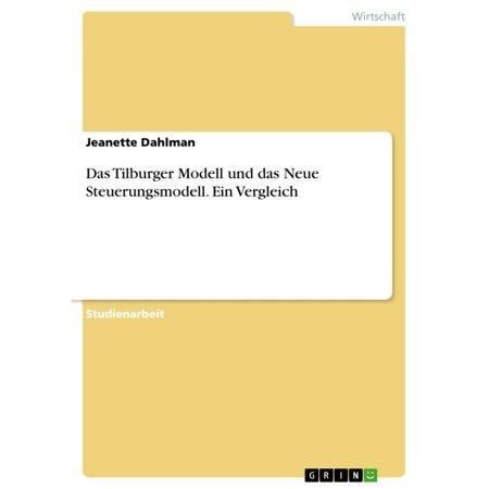 Das Tilburger Modell und das Neue Steuerungsmodell. Ein Vergleich - eBook (Ray-ban Brille Neues Modell)