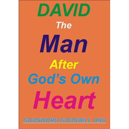 David, the Man After God's Own Heart - eBook