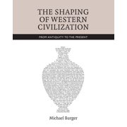 The Shaping of Western Civilization - eBook