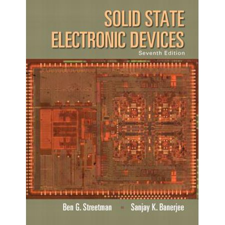 Solid State Electronic Devices](ben g streetman solid state electronics)
