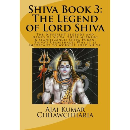 Shiva Book 3: The Legend of Lord Shiva - eBook (108 Names Of Lord Shiva In Hindi)