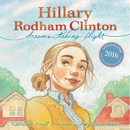 Hillary Rodham Clinton : Dreams Taking Flight