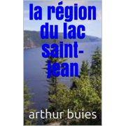 larégion du lac saint jean - eBook