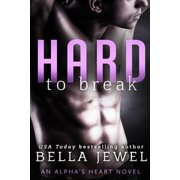 Hard to Break - eBook