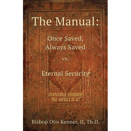 The Manual : Once Saved, Always Saved vs. Eternal (Save Manual Sorter)