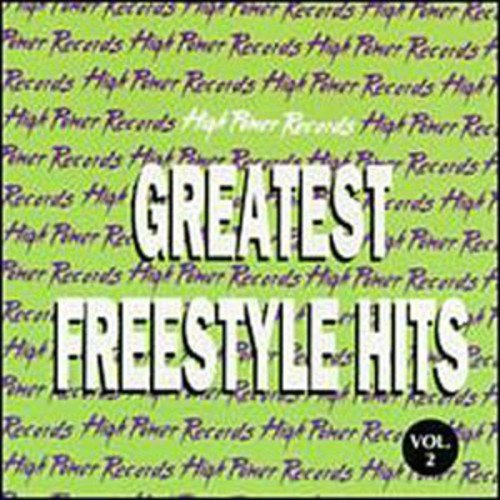 Greatest Freestyle Hits, Vol. 2