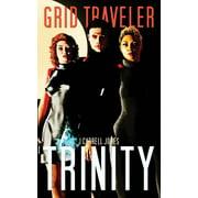 GRID Traveler Trinity (Paperback)