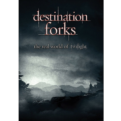 Destination Forks: The Real World Of Twilight (Widescreen)