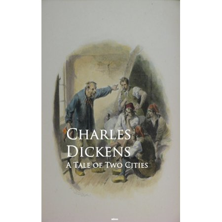 A Tale of Two Cities - eBook (A Tale Of Two Cities Literary Devices)