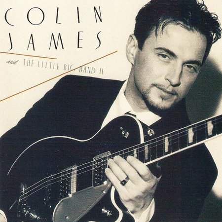 - Colin James and the Little Big Band II (CD)