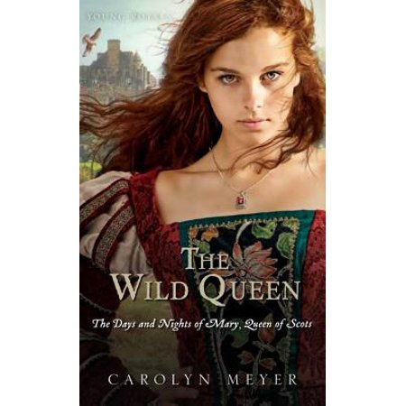 The Wild Queen : The Days and Nights of Mary, Queen of (Diana Damrau Queen Of The Night Ii)