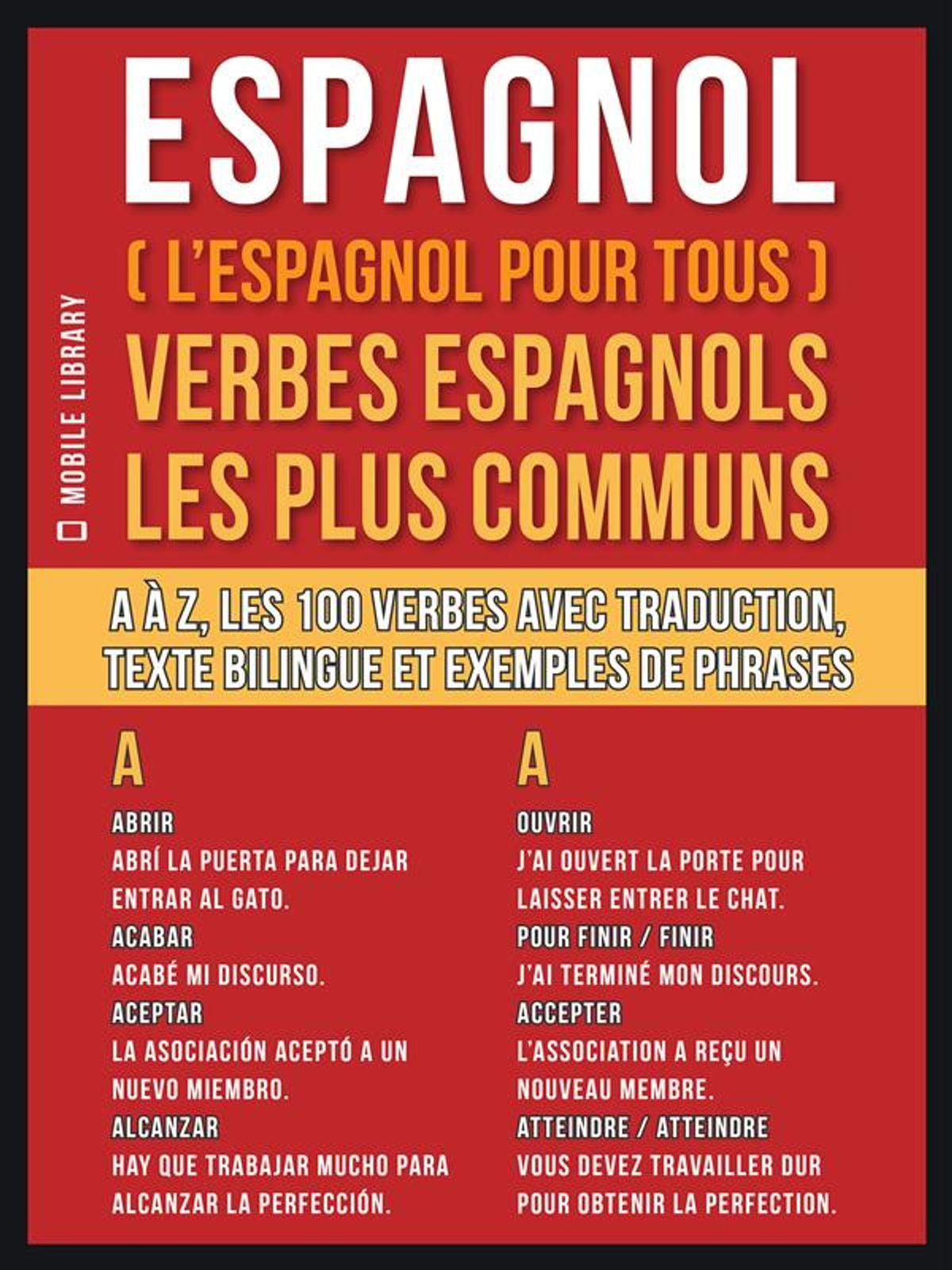 Espagnol L Espagnol Pour Tous Verbes Espagnols Les Plus Communs Ebook Walmart Com Walmart Com