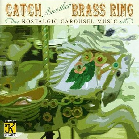 Band Organ Arrangements : Catch Another Brass - Catch Brass Ring