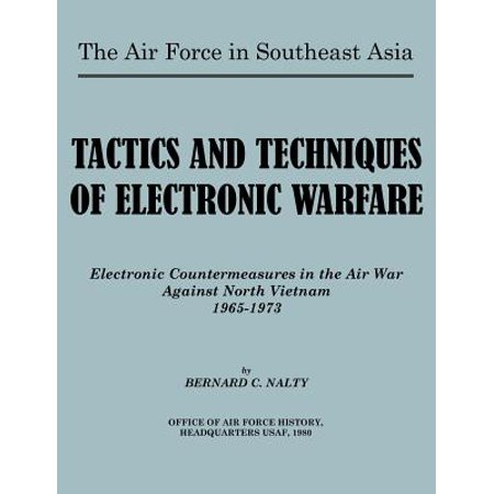 The Air Force in Southeast Asia. Tactics and Techniques of Electronic Warfare : Electronic Countermeasures in the Air War Against North Vietnam (Asian Electronics)