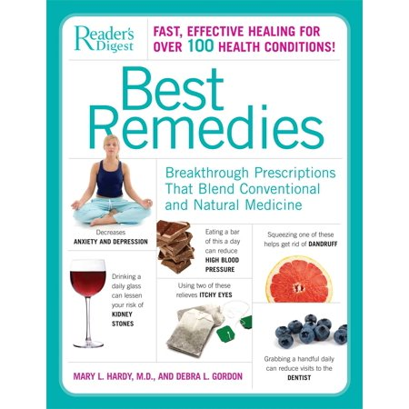 Best Remedies : Breakthrough Prescriptions that Blend Conventional and Natural
