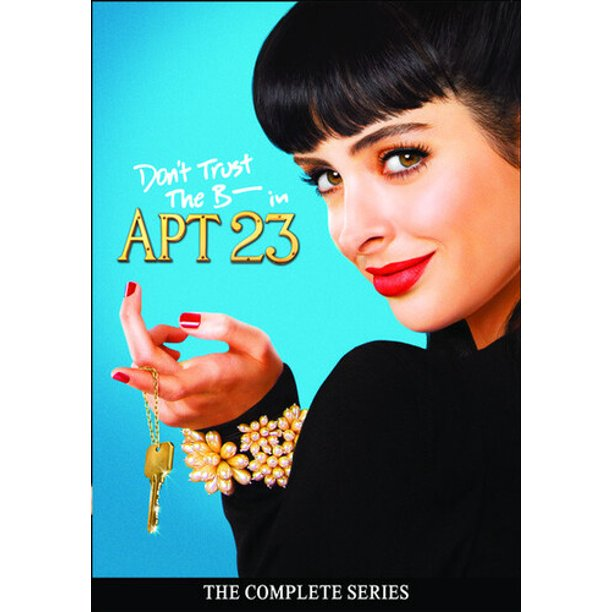 Don't Trust The B---- In Apartment 23: The Complete Series