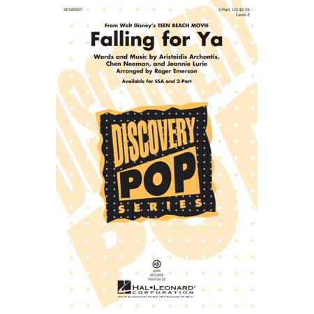 Hal Leonard Falling for Ya (from Disney Teen Beach Movie Discovery Level 2) 2-Part arranged by Roger Emerson