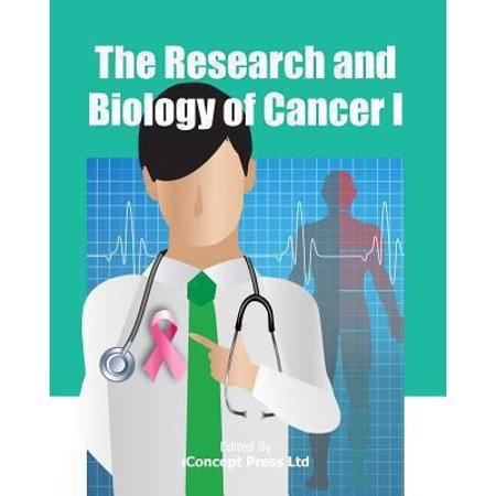 The Research And Biology Of Cancer I