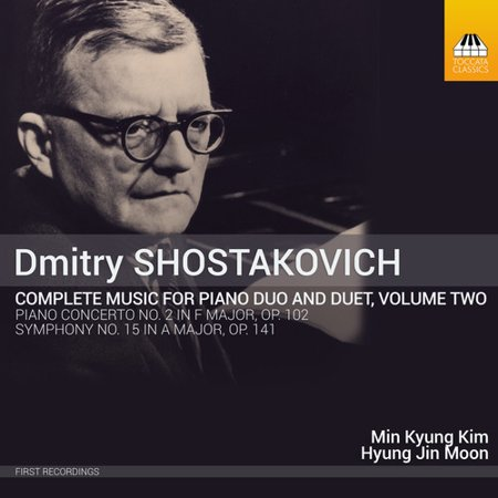 Duos Two Pianos (Dmitry Shostakovich: Complete Music for Piano Duo and Duet Vol)