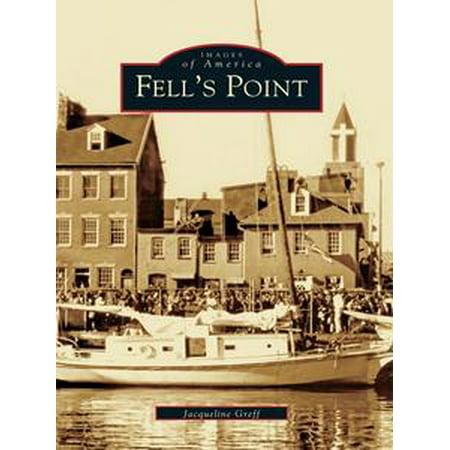 Fell's Point - eBook (Fell's Point Halloween)