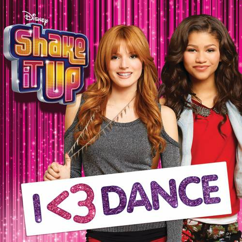 Shake It Up: I Love Dance Soundtrack