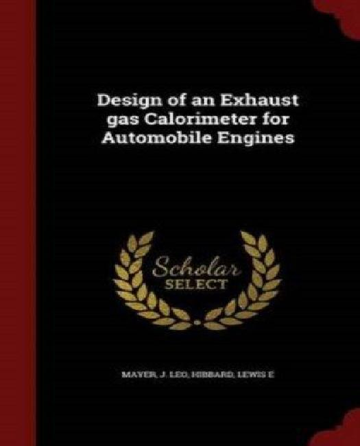 Design of an Exhaust Gas Calorimeter for Automobile Engines by