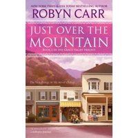 Grace Valley Trilogy: Just Over the Mountain (Paperback)