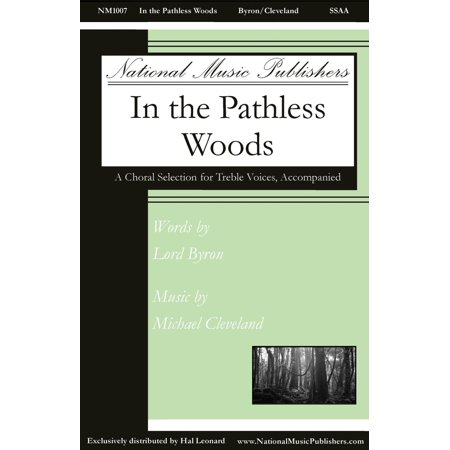 National Music Publishers In the Pathless Woods SSAA composed by Michael Cleveland (Cleveland Browns Halloween Music)