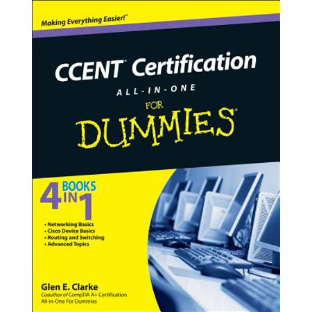 Ccent Certification All-In-One for Dummies (Server Plus Certification)